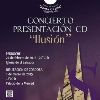 Presentación del disco 'Ilusión' en Pedroche y Córdoba