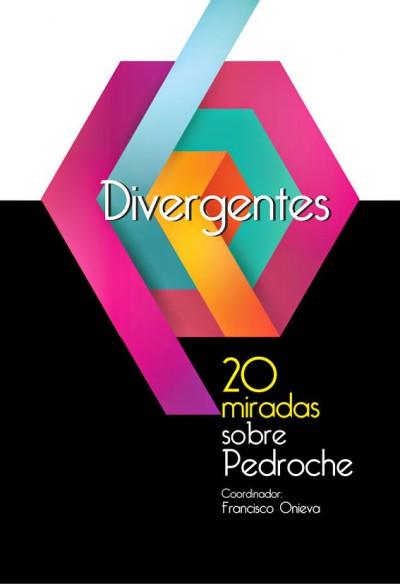 Divergentes. 20 miradas sobre Pedroche