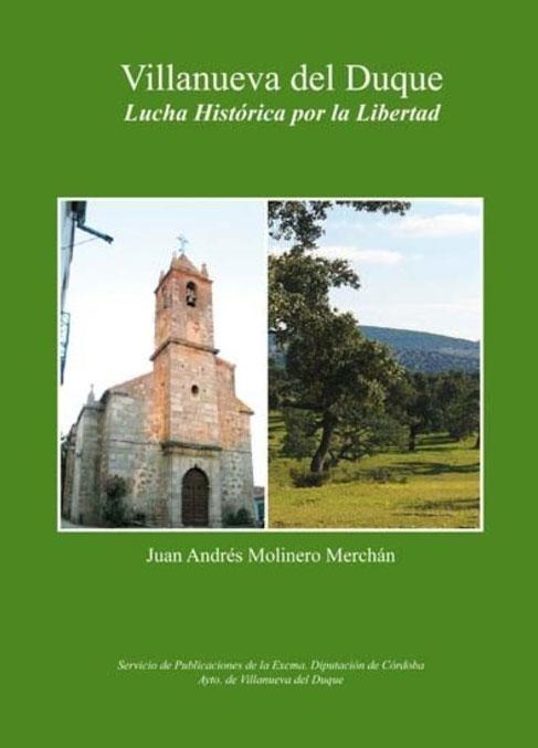 Libro 39 villanueva del duque lucha hist rica por la libertad 39 for Villanueva del duque
