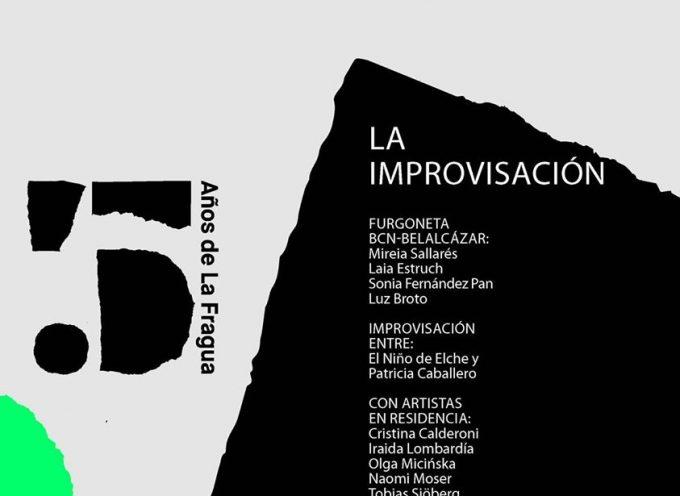 La Fragua celebra su quinto aniversario con 'La Improvisación'