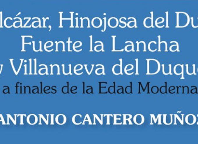 Un nuevo libro sobre Belalcázar, Hinojosa del Duque, Fuente la Lancha y Villanueva del Duque