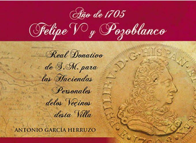 Antonio García Herruzo presenta un libro sobre Felipe V y Pozoblanco