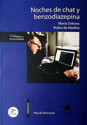 Libro 'Noches de chat y benzodiazepina', de María Dolores Rubio de Medina