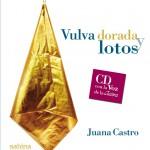 Vulva dorada y lotos, de Juana Castro