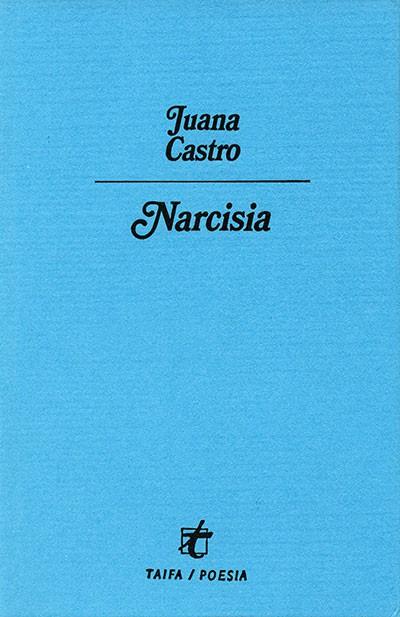 Narcisia, de Juana Castro