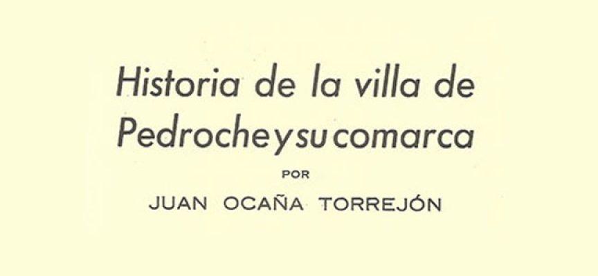 Se reedita, 54 años después, 'Historia de la villa de Pedroche y su comarca' de Juan Ocaña Torrejón
