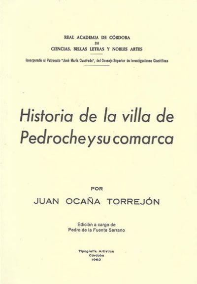 Historia de la villa de Pedroche y su comarca