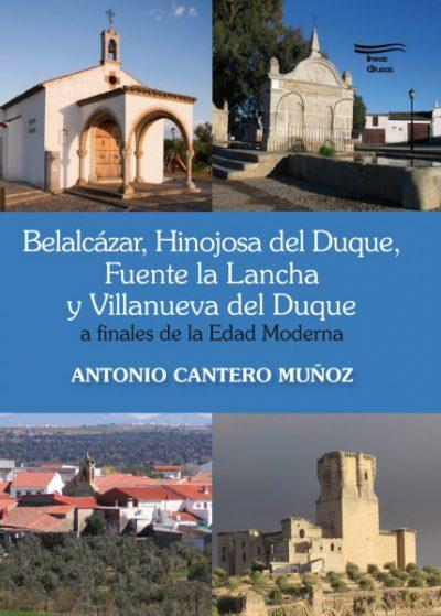 Belalcázar Hinojosa del Duque Fuente la Lancha y Villanueva del Duque