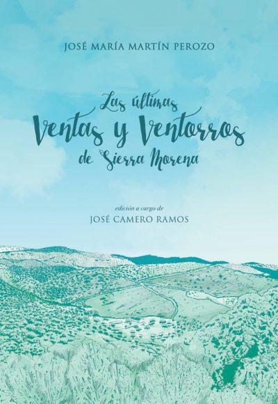 Las últimas Ventas y Ventorros de Sierra Morena