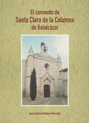 El Convento de Santa Clara de la Columna de Belalcazar