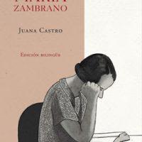 Libro 'María Zambrano' (ed. bilingüe) de Juana Castro