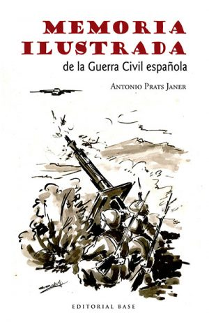 Memoria ilustrada de la Guerra Civil española