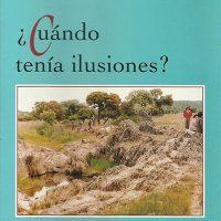 Libro '¿Cuándo tenía ilusiones?', de Dolores Arroyo López