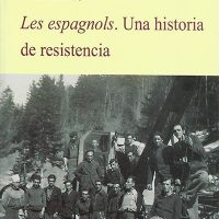 Libro 'Les espagnols. Una historia de resistencia', de Juan José Pérez Zarco