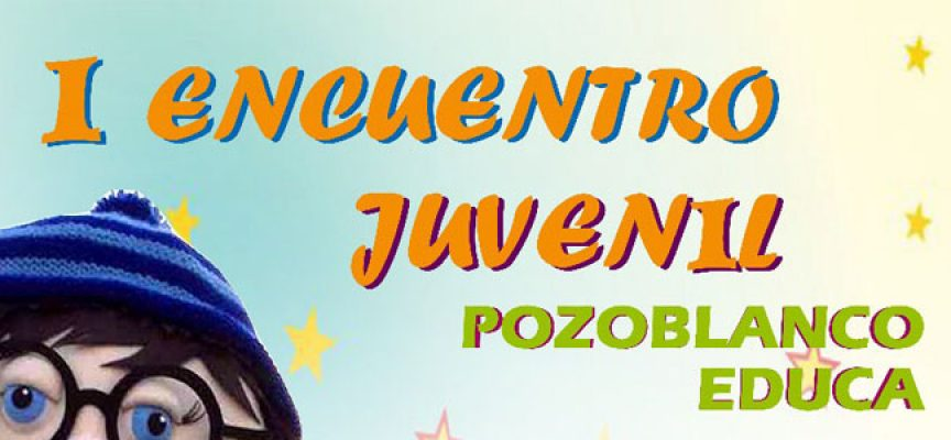 La AJM Pozoblanco Educa celebrará un encuentro juvenil
