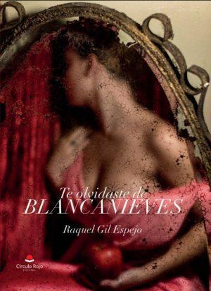 Te olvidaste de Blancanieves