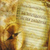 Libro 'La inteligencia de las palabras', de Gloria Cambrón Pimentel