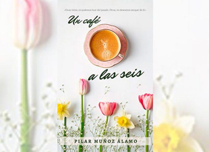 Pilar Muñoz publica una nueva novela, 'Un café a las seis'