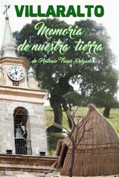Villaralto, memoria de nuestra tierra