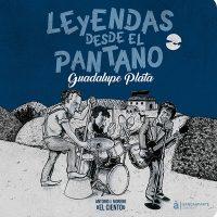 Libro 'Leyendas desde el pantano. Guadalupe Plata', de Antonio J. Moreno 'El Ciento'