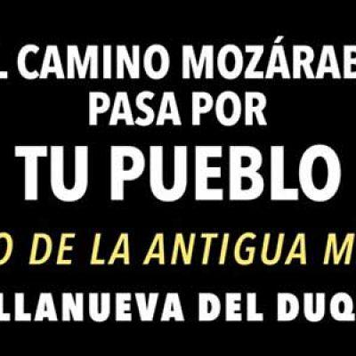 La exposición fotográfica 'El Camino Mozárabe pasa por tu pueblo' llega a Villanueva del Duque