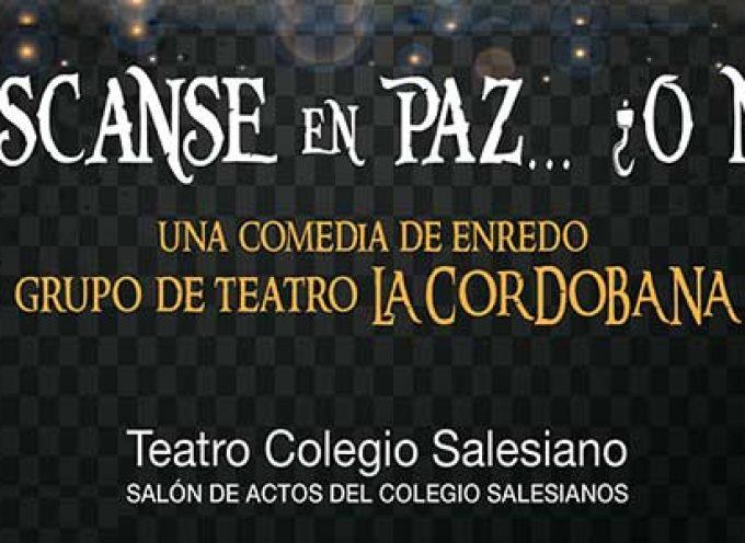La Cordobana representará la obra 'Descanse en paz… ¿o no?' en Pozoblanco