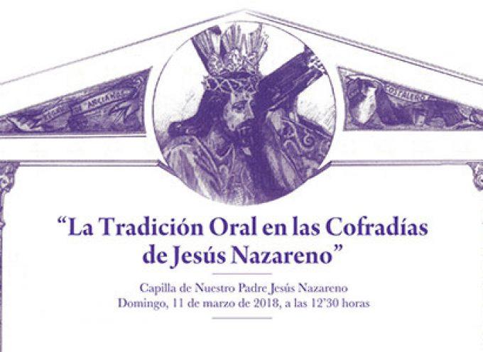'La Tradición Oral en las Cofradías de Jesús Nazareno', en Pozoblanco