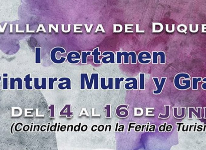 Villanueva del Duque acogerá el I Certamen de Pintura Mural y Graffiti en la próxima Feria de Turismo