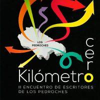 Libro 'Kilómetro cero. II encuentro de escritores de Los Pedroches'