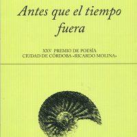 Libro 'Antes que el tiempo fuera', de Juana Castro