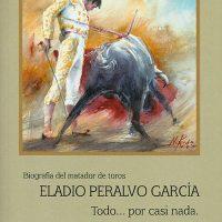 Libro 'Eladio Peralvo García. Todo… por casi nada', de José Iglesias Fernández