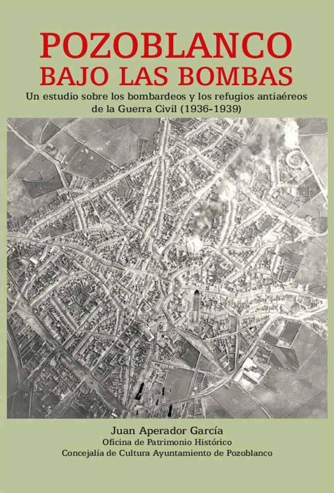 Pozoblanco bajo las bombas