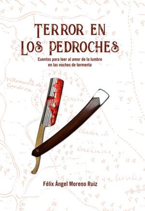 Libro 'Terror en los Pedroches', de Félix Ángel Moreno Ruiz