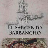 Libro 'El Sargento Barbancho' de Eduardo Rodríguez Perea