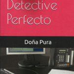 Libro 'El detective perfecto', de Purificación Cabrera Diaz