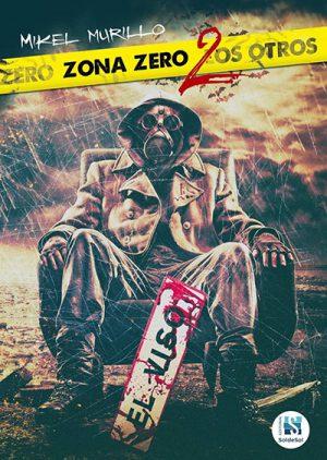 Libro 'Zona Zero 2. Los otros', de Mikel Murillo