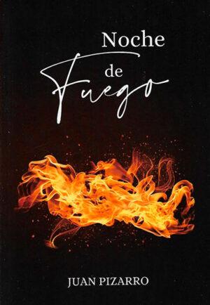 Libro 'Noche de Fuego', de Juan Pizarro