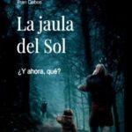 Libro 'La jaula del sol', de Fran Cobos