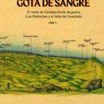 Libro 'Hasta la última gota de sangre', de Manuel Vacas Dueñas