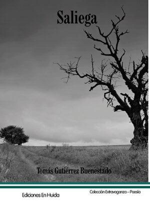 Libro 'Saliega', de Tomás Gutiérrez Buenestado