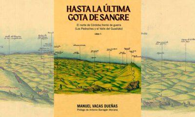 El libro 'Hasta la última gota de sangre', un recorrido por diferentes escenarios bélicos del norte de Córdoba