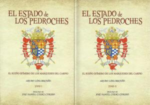 Libro 'El Estado de Los Pedroches' (Tomos I y II), de Arturo Luna Briceño
