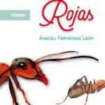 Hormigas Rojas' de Araceli Fernández León