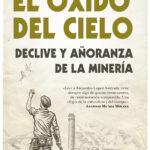 Libro 'El óxido del cielo', de Alejandro López Andrada