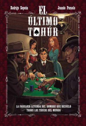 Libro 'El último tahúr', de Rodrigo Sopeña y Juande Pozuelo