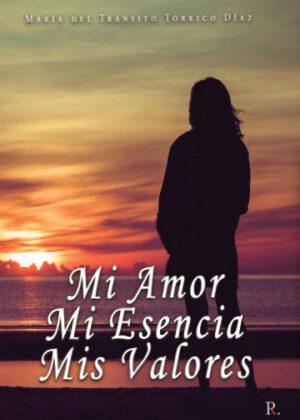 Libro 'Mi Amor, Mi Esencia, Mis Valores', de María del Tránsito Torrico Díaz