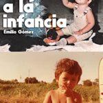 Libro 'Viaje a la infancia', de Emilio Gómez López